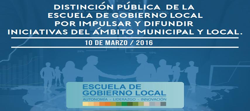 La Escuela De Gobierno Local Entregará Reconocimiento Por Impulsar Y Difundir Iniciativas Del ámbito Municipal Y Local