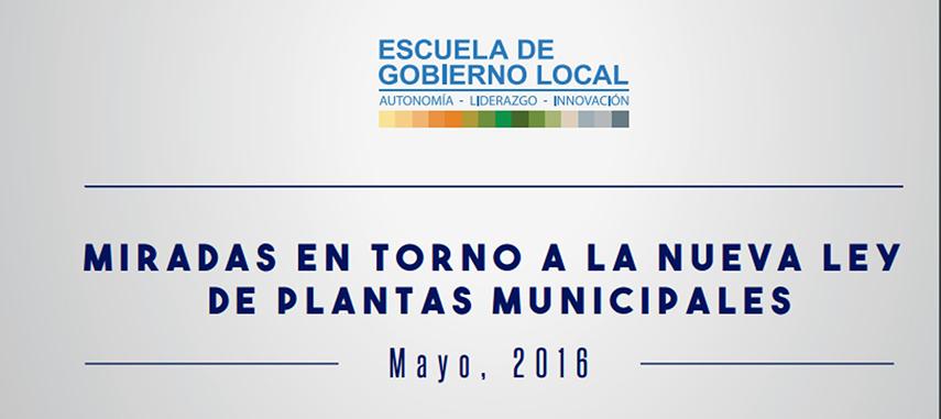 Miradas En Torno A La Nueva Ley De Plantas Municipales