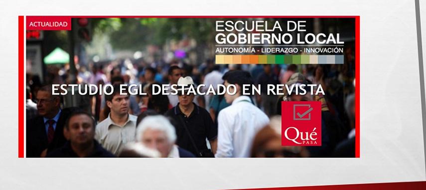 Estudio De La Escuela De Gobierno Local Es Destacado En Revista Qué Pasa