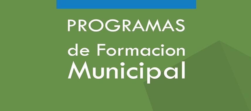 PROGRAMAS De Formación Municipal 2016